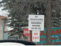 Harambee: NO  TRESPASSING  HARAMBEE  HOUSING  CO-OP LTD  STO  EXIT  MLE