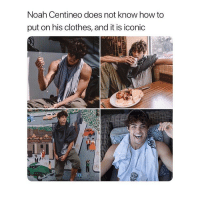 Clothes, Noah, and How To: Noah Centineo does not know how to  put on his clothes, and it is iconic 1,000,000 likes for this man