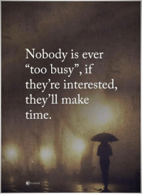 "Memes, Http, and Time: Nobody is ever  ""too busy"", if  they're interested,  they'll make  time. If you've ever wanted to make your ex CRAVE to have you back, then you NEED to watch this video right now -> http://bit.ly/Sayingslove"