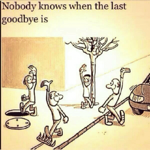 Tree, Im 14 & This Is Deep, and Sharp: |Nobody knows when the last  goodbye is That tree lookin pretty sharp