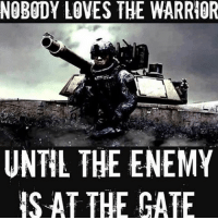 . ✅ Double tap the pic ✅ Tag your friends ✅ Check link in my bio for badass stuff - usarmy 2ndamendment soldier navyseals gun flag army operator troops tactical sniper armedforces k9 weapon patriot marine usmc veteran veterans usa america merica american coastguard airman usnavy militarylife military airforce tacticalgunners: NOBODY LOVES THE WARRIOR  UNTIL THE ENEMY  IS AT THE GATE . ✅ Double tap the pic ✅ Tag your friends ✅ Check link in my bio for badass stuff - usarmy 2ndamendment soldier navyseals gun flag army operator troops tactical sniper armedforces k9 weapon patriot marine usmc veteran veterans usa america merica american coastguard airman usnavy militarylife military airforce tacticalgunners