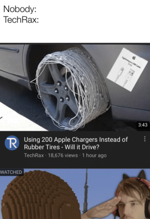 Apple, Reddit, and Chargers: Nobody:  TechRax:  Lightning to USB Cable  (1m)  3:43  RUsing 200 Apple Chargers Instead of  Rubber Tires - Will it Drive?  TechRax 18,676 views 1 hour ago  WATCHED  עע Keep in mind each cable on Apple is about 20 bucks