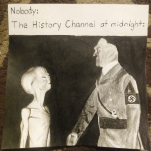Be Like, Memes, and History: Nobody:  The History Channel at midnight: Doing memes in inks be like