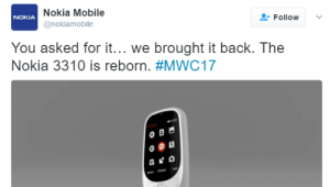 Phone, Mobile, and Back: Nokia Mobile  Follow  NOKIA  @nokiamobile  You asked for it... we brought it back. The  Nokia 3310 is reborn. This indestructible Nokia brick phone is back | Rewind 94.3