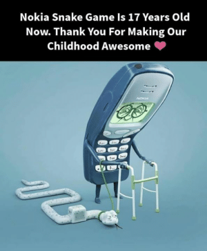 <3: Nokia Snake Game Is 17 Years Old  Now. Thank You For Making Our  Childhood Awesome <3