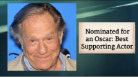 Wishing Oscar nominee George Segal a very Happy 83rd Birthday!: Nominated for  an Oscar: Best  Supporting Actor Wishing Oscar nominee George Segal a very Happy 83rd Birthday!