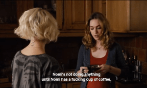 Fucking, Mood, and Target: Nomi's not doing anything  until Nomi has a fucking cup of coffee. lesbianxshuri:  if this isn't the biggest mood…
