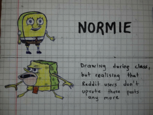 Dank, Memes, and Reddit: NORMIE  Draig dring class,  but realising tha t  Reddit users don'+  upvote those- Pos+s  anu more School is boring sometimes by greisikertuka MORE MEMES