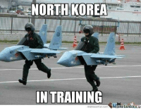 Meme Center: NORTH KOREA  IN TRAINING  memecenter-com  Center
