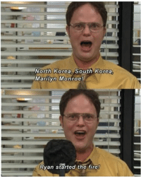 """""""Ryan started the fire!"""" is one of my favorite quotes🔥 • • Dwight is so funny when he has a lot of energy👓😉 Dwight fireguy temp ryanstartedthefire pitabread toaster dundermifflin officequotes theoffice schrutefarms beets battlestargalactica: North Korea, South Korea  Marilyn Monroe!  Ryan started the fire! """"Ryan started the fire!"""" is one of my favorite quotes🔥 • • Dwight is so funny when he has a lot of energy👓😉 Dwight fireguy temp ryanstartedthefire pitabread toaster dundermifflin officequotes theoffice schrutefarms beets battlestargalactica"""