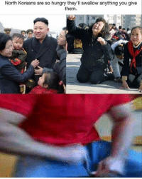 "Dank, Hungry, and Meme: North Koreans are so hungry they'll swallow anything you give  them. <p>Bro can I have some of that B O N E L E S S KIM PLZ via /r/dank_meme <a href=""http://ift.tt/2jtiMCT"">http://ift.tt/2jtiMCT</a></p>"