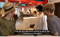 Tumblr, Blog, and Restaurant: nos  How do you say we're going to eat in the  restaurant in English? hoseokismyjhope:a collaboration of English and body language ft. Hoseok