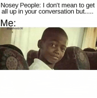 25+ Best Nosey Memes | Costed Memes, Genuinity Memes, 3 Days Memes