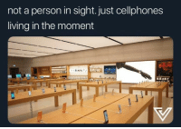 Living, Back, and Moment: not a person in sight. just cellphones  living in the moment take me back