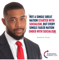 Memes, Nails, and Socialism: NOT A SINGLE GREAT  NATION STARTED WITH  SOCIALISM, BUT EVERY  SINGLE FAILED NATION  ENDED WITH SOCIALISM  BRANDON TATUM  TURNING  POINT USA Brandon Tatum Nails It! Socialism DESTROYS Everything It Touches! #SocialismSucks
