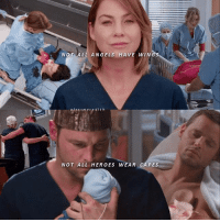 Memes, Sorry, and Angels: NOT ALL ANGELS HAVE WIN  aJexsmeredith  NOT ALL HEROES WEAR CAPES - I know I already posted this once. but this is of my most fav edits I ever made. so I hope you like it too. if not I'm sorry. ☺️ - - - greysanatomy merlex alexsmeredith meredithgrey alexkarev ellenpompeo justinchambers