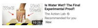 Is Water Wet: Not Is Water Wet? The Final  Wetl Experimental Proof!  Wet!  The Action Lab  Recommended for you  New  10:25