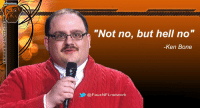 "JUST IN: Ken Bone turns down starting QB offer from Browns.: ""Not no, but hell no  -Ken Bone  @Faux NFL network JUST IN: Ken Bone turns down starting QB offer from Browns."
