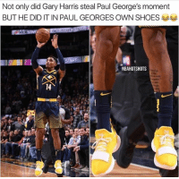 Memes, Shoes, and 🤖: Not only did Gary Harris steal Paul George's moment  BUT HE DID IT IN PAUL GEORGES OWN SHOES 부부  NBAHOTSHOTS  14 Gary Harris made the buzzer beater in his shoes 💀😂🔥 - Follow @_nbamemes._