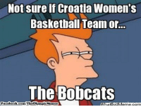 Basketball, Facebook, and Nba: Not sure if Croatia Women's  Basketball Team ore.  The Bobcats  Facebook.com TheolvampicMannes =O