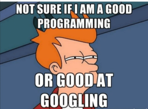 Confusion confusion….: NOT SURE IF I AM A GOOD  PROGRAMMING  OR GOOD AT  GOOGLING Confusion confusion….
