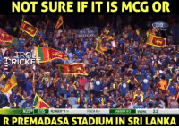 Memes, Monster, and Today: NOT SURE IF IT IS MCG OR  ITS MY  RELIGION  TROL  TRICKLE  AUSol OI15  KLINGER. 7  FINCH 8 m  2.2  SANIAYA 0/2  OVERS  R PREMADASA STADIUM IN SRI LANKA A huge number of Sri Lankan crowd came to MCG today to watch #AUSvSL T20I. <monster>