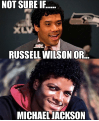 Russell Wilson: NOT SURE IF.....  RUSSELL WILSON OR  MICHAEL JACKSON