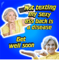 Ass, Sexy, and Soon...: Not texting  my sexy  ass bach is  a disease  Get  well soon