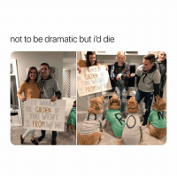 Omg, Girl Memes, and You: not to be dramatic but i'd die  EGOLDEN  PROM  BE GOLDEN IF  YOu WENT  2 PROM WE aw omg