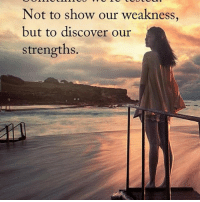 Memes, 🤖, and King: Not to show our weakness,  but to discover our  strengths. tag someone Check out all of my prior posts⤵🔝 Positiveresult positive positivequotes positivity life motivation motivational love lovequotes relationship lover hug heart quotes positivequote positivevibes kiss king soulmate girl boy friendship dream adore inspire inspiration couplegoals partner women man