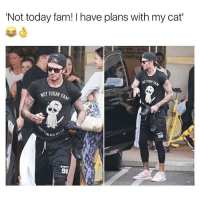 Not today fam! I have plans with my cat'  NOT TODAY  98  98 😂 NOT TODAYYY FAM! 🔹BUY YOUR TSHIRT TODAY 🔹 LINK IN BIO 🔹 MEN AND WOMENS AVAILABLE WITH ALL SIZES 🔹 OR HEAD OVER TO @mandemstore FOR MORE