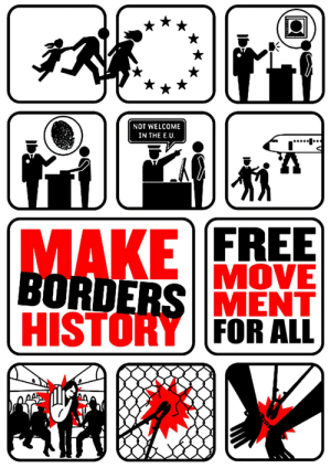 Free, Move, and Make: NOT WELCOME  IN THE E.U  FREE  MOVE  BORDERSIMENT  MAKE