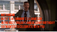 Birthday, J.K. Simmons, and Yeah: NOTAMEME  BUTIT S JK SIMMONS(JJJAMESON  INTHE HOLY TRILOGY)AND ALSO MY BIRTHDAY  SOIWANTED TOCELEBRATEWITHYOU Oh boy yeah 🍰
