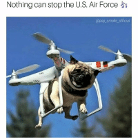 Memes, Pop, and Air Force: Nothing can stop the U.S. Air Force J  @pop_smoke_official Off we go into the wild blue yonder 🎶