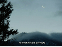nothing matters: nothing matters anymore