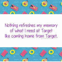 It's maddening. (via: Marlebean): Nothing refreshes my memory  of what I need at Target  ike coming home from Targe  @marlebean It's maddening. (via: Marlebean)