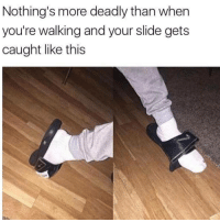 Funny, Murder, and Com: Nothing's more deadly than when  you're walking and your slide gets  caught like this 😂😂🎯 This situation is murder... viralcypher funniest15s funniest15seconds Www.viralcypher.com