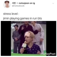 Run, Tumblr, and Blog: notsojeon on ig  @notsokook  stress level:  jimin playing games in run bts  PicPlayPost parkjiminmochiboibts: ~*his stress levels will rise with the upcoming new season of run bts*~ cr: notsokook