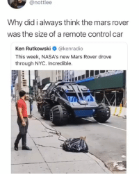 If you sneeze too hard you could fracture a rib 🤧 batmobile newyork ny nyc yyc ucute: @nottlee  Why did i always think the mars rover  was the size of a remote control car  Ken Rutkowski@kenradio  This week, NASA's new Mars Rover drove  through NYC. Incredible. If you sneeze too hard you could fracture a rib 🤧 batmobile newyork ny nyc yyc ucute