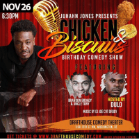Family! REPOST this Flyer for your boy Birthday 1 time and TAG ME!🙏🏾😜😎Grab your tickets out LINK in BIO! Luv Y'all!!!🙌🏾🙌🏾Nov.26th! @drafthousedc 1100 13th St NW, Washington, DC 20005 🙏🏾 standup chickenandbiscuits dmv birthday juhahnjones: NOV26  6:30PM  JUHAHN JONES PRESENTS  BIRTHDAY COMEDY SHOW  FEATURING  BRANDON BROADY  HOSTED BY  & UNCLETONYDULO  MUSIC BY DJ JOE CAT DADDY  DRAFTHOUSE COMEDY THEATER  1100 13TH ST NW, WASHINGTON, DC  GET TICKETS @ WWW.DRAFTHOUSECOMEDY.COM (UNDER UPCOMING EVENTS) Family! REPOST this Flyer for your boy Birthday 1 time and TAG ME!🙏🏾😜😎Grab your tickets out LINK in BIO! Luv Y'all!!!🙌🏾🙌🏾Nov.26th! @drafthousedc 1100 13th St NW, Washington, DC 20005 🙏🏾 standup chickenandbiscuits dmv birthday juhahnjones