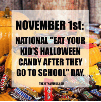 """Candy, Dank, and Halloween: NOVEMBER 1st:  NATIONAL""""EAT YOUR  KID'S HALLOWEEN  CANDY AFTER THEY  GO TO SCHOOL"""" DAY.  THE36THAVENUE.COM  SINK"""