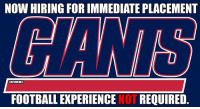 Football, Logic, and Nfl: NOW HIRING FOR IMMEDIATE PLACEMENT  @NFLMEMEZ  FOOTBALL EXPERIENCE  NOT REQUIRED. NY Giants Logic! Credit: Dana Hunt