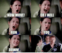 Memes, Run, and 🤖: NOW MOVE!  OR I WILL  RUN  YOU  CTV  CTV  DOWN!  CTY Who remembers? 😱 #GreysAnatomy https://t.co/6HuRFXiiG9