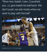"""Blackpeopletwitter, Saw, and Back: """"Now now. Isaiah, I saw JJ pushed  you. JJ, give lsaiah his ball back. We  don't push, we ask nicely when we  want to play with the ball""""  2018-02-11, 10:28 AM <p>Small ball gettin a lil too small (via /r/BlackPeopleTwitter)</p>"""