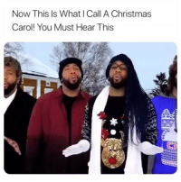 Christmas, Memes, and 🤖: Now This Is What I Call A Christmas  Carol! You Must Hear This They swagged 😂😂😂😂💯💯 ( Credit: @cameronjhenderson )