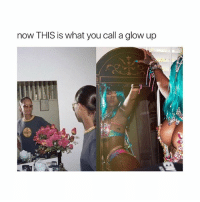 Girl Memes, Beyond, and Words: now THIS is what you call a glow up  An I'm shook beyond words