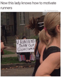 How To, How, and Now: Now this lady knows how to motivate  runners  theblessedone  THAN OuR