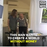 Memes, Money, and World: NOW  THIS  THIS MAN WANTS  TO CREATE A WORLD  WITHOUT MONEY @Regrann from @enlightenedprophets - A Different World Is Possible. @thevenusproject - regrann