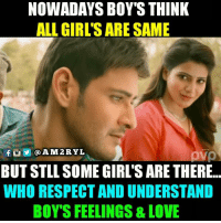 ovo: NOWADAYS BOY'S THINK  ALL GIRL'S ARE SAME  ovo  BUT STLL SOME GIRL'S ARE THERE..  WHO RESPECT AND UNDERSTAND  BOY'S FEELINGS & LOVE