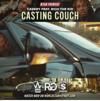 """NSHH PREMIERE  CASKEY FEAT RICH THE KID  CASTING COUCH  RECORDS  WATCH NOW ON WORLDSTARHIPHOP COM WSHH Premiere @Caskey407 Feat. @RichTheKid """"Casting Couch"""""""